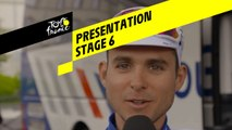 Tour de France 2019 - Presentation - Stage 6