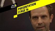 Tour de France 2019 - Presentation - Stage 16