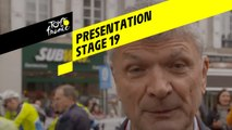 Tour de France 2019 - Presentation - Stage 19