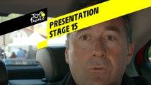 Tour de France 2019 - Presentation - Stage 15