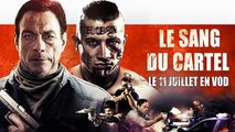 Le Sang du Cartel - official trailer - 2019 Jean-Claude Van Damme vost