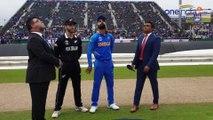 ICC Cricket World Cup 2019 : India vs New Zealand    New Zealand Won Toss Choose Bat !    Oneindia