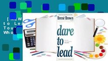 [NEW RELEASES]  Dare to Lead: Brave Work. Tough Conversations. Whole Hearts.