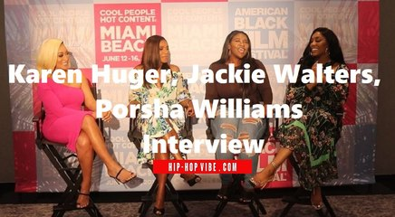 HHV Exclusive: Karen Huger, Dr. Jackie Walters, and Porsha Williams talk love and relationships