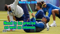 World Cup 2019 |  Needs to be precise as well as intense in knockouts: Kohli