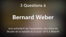 DNA - 3 Questions à Bernard Weber, vice-président de l'association des Amis du Musée de la bataille du 6 août 1870 à Woerth