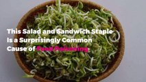 This Salad and Sandwich Staple Is a Surprisingly Common Cause of Food Poisoning