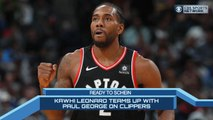 Time to Schein: The Clippers SIGN Kawhi AND Paul George!