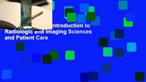 [BEST SELLING]  Introduction to Radiologic and Imaging Sciences and Patient Care