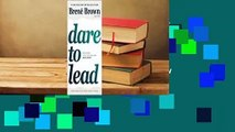 Full version  Dare to Lead: Brave Work. Tough Conversations. Whole Hearts.  Review