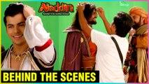 BEHIND THE SCENES Of Aladdin Naam Toh Suna Hoga | Siddharth Nigam aka Ali, Zafar, Raashul Tondon