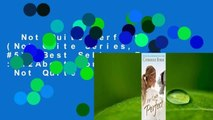 Not Quite Perfect (Not Quite Series, #5)  Best Sellers Rank : #2About For Books  Not Quite