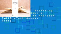 [BEST SELLING]  Assessing Learners with Special Needs: An Applied Approach [with eText Access Code]