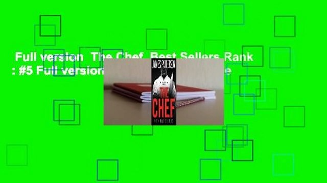 Full version  The Chef  Best Sellers Rank : #5 Full version  The Chef  For Kindle