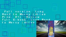 Full version  Long Road to Mercy (Atlee Pine, #1)  Review  Full E-book  Long Road to Mercy (Atlee