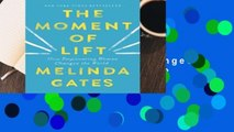Full version  The Moment of Lift: How Empowering Women Changes the World  For Online