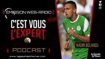 Debrief du match Algérie - Guinée avec Nadir belhadj