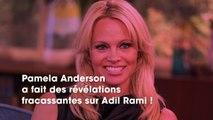Pamela Anderson et Adil Rami  coup de théâtre, l'actrice regrette et poste un message intrigant