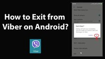 How to Exit from Viber on Android?