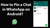 How to Pin a Chat in WhatsApp on Android?