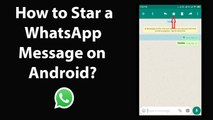 How to Star a WhatsApp Message on Android?