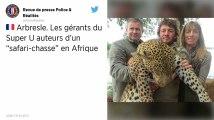 L'Arbresle: les gérants du Super U épinglés sur Facebook pour leurs safaris en Afrique