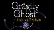 Gravity Ghost : Deluxe Edition - Trailer d'annonce