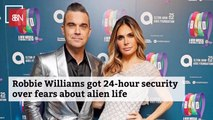 Robbie Williams Has A Fear Of Alien Contact