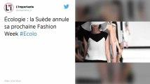 Suède : La Fashion Week de Stockholm annulée pour des considérations écologiques