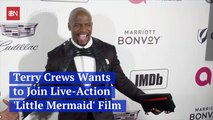Terry Crews Wants In On The 'Little Mermaid'