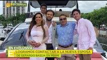 Logramos contactar a la nueva esposa de Gerardo Bazua.