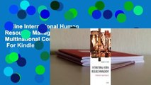 Online International Human Resource Management: A Multinational Companies Perspective  For Kindle