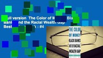 Full version  The Color of Money: Black Banks and the Racial Wealth Gap  Best Sellers Rank : #4