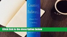 [GIFT IDEAS] Counting Backwards: A Doctor's Notes on Anesthesia