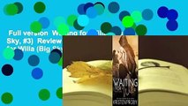 Full version  Waiting for Willa (Big Sky, #3)  Review  Full E-book  Waiting for Willa (Big Sky,