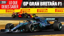Vídeo: Claves del GP Gran Bretaña F1 2019