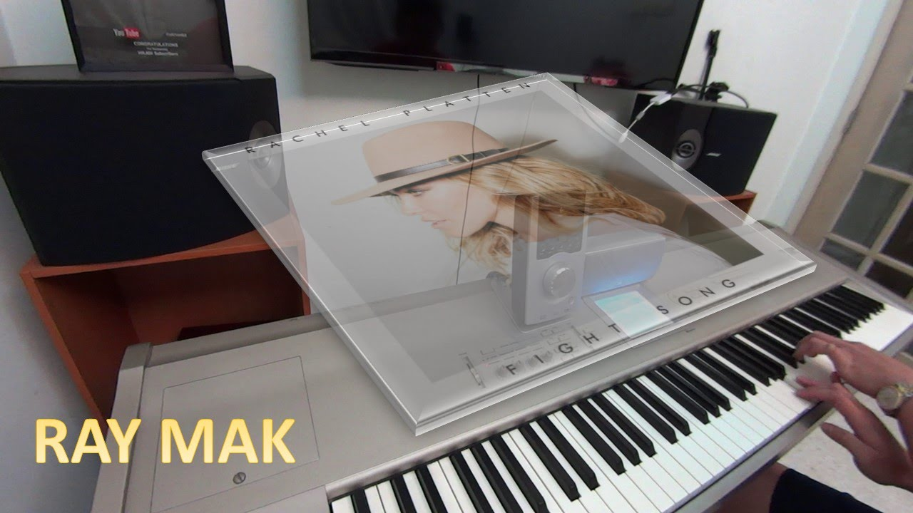 Rachel Platten – Fight Song Piano by Ray Mak