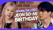 [Pops in Seoul] Reading the Lyrics! Jeon So-mi(전소미)'s Birthday
