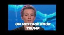 Megan Rapinoe a un message très clair pour Trump