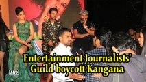 Entertainment Journalists' Guild boycott Kangana