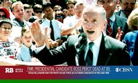 Remembering former presidential candidate Ross Perot