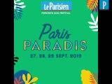 Paris Paradis, le festival du Parisien, revient en septembre