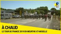 [A CHAUD] Le Tour de France 2019 en Meurthe-et-Moselle