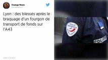 Braquage d'un fourgon blindé sur l'autoroute A43 près de Lyon, trois blessés