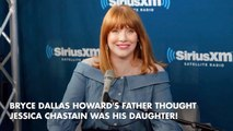 Ron Howard Couldn't Tell Between His Daughter And Jessica Chastain