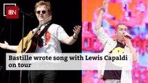 Bastille And Lewis Capaldi Collab