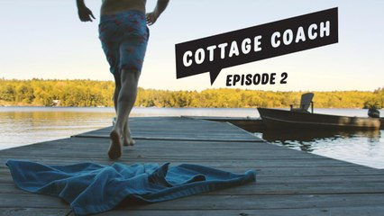 Cottage Coach Episode 2: Outdoor projects