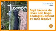Sept façons de laver son linge écologiquement et sans lessive