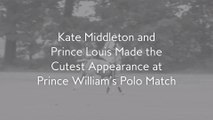 Kate Middleton and Prince Louis Made the Cutest Appearance at Prince William's Polo Match