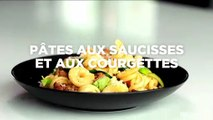 Pâtes aux saucisses et aux courgettes